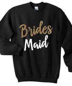 Bridesmaid sweatshirt gift