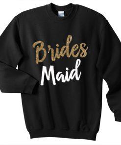 Bridesmaid sweatshirt gift