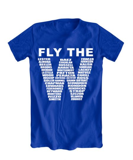 Chicago Cubs FLY THE W Cubs Win Flag logo TShirt gift