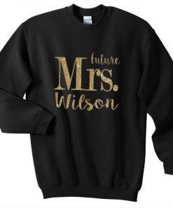Future Mrs. Dolman Tee sweatshirt gift