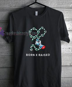 born x raised TShirt gift custom clothing labels