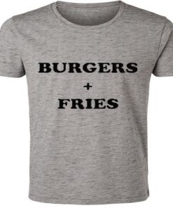 Burgers + Fries T Shirt