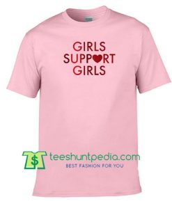 Girls Support Girls T-Shirt