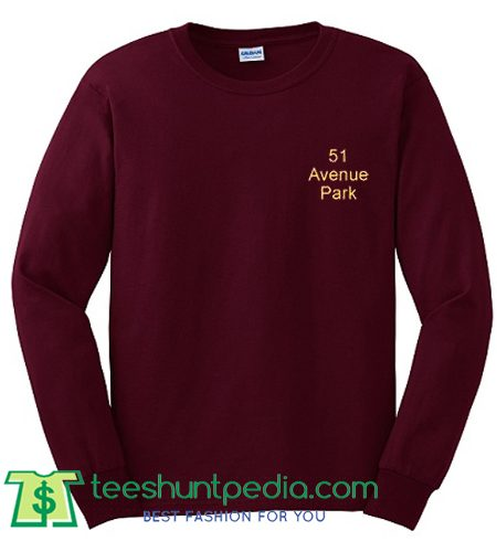 51 Avenue Park Sweatshirt