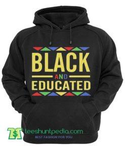 BLACK and EDUCATED Hoodie