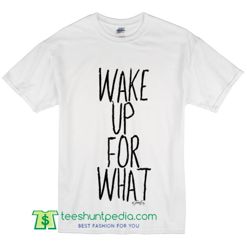 Boy's Wake Up For What T Shirt