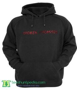 Broken Promises tumblr Hoodie