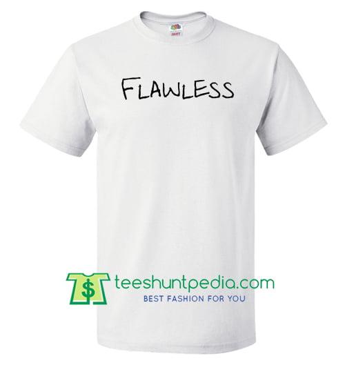 9eb72dec1b Flawless - Flawless Tshirt
