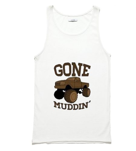 Gone Mudding Tank Top