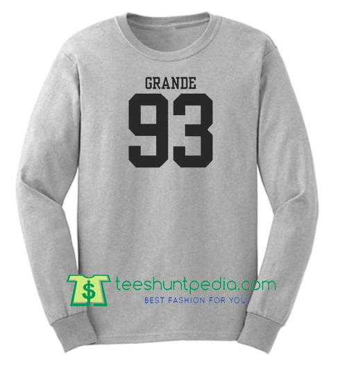 Grande 93 Sweatshirt - Ariana Music Pop Sweatshirt