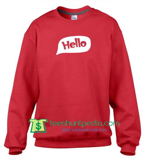 Hello Red Sweatshirt
