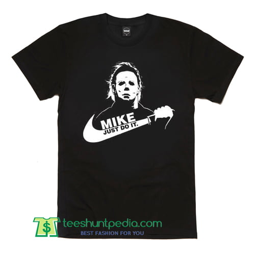 fa94aad9 Michael Myers Just Do It T Shirt Nike Parody Funny Halloween Scary