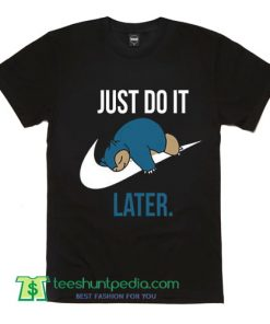 Nike Spoof Parody T Shirt Just Do It Later Pokemon Funny Joke Lazy