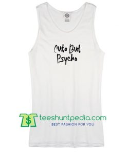 women's cute but psycho tanktop