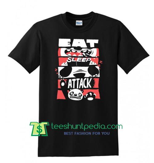 Eat Sleep Attack T Shirt Maker Cheap