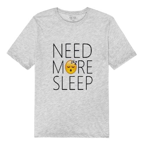 Need More Sleep T Shirt