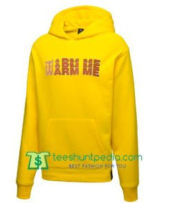 warm me hoodie