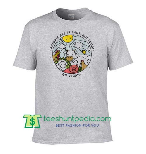 1a364819 Animals are Friends Shirt, Vegan Shirt, Vegetarian T Shirt, Animal Lover  Gift Shirt Maker Cheap