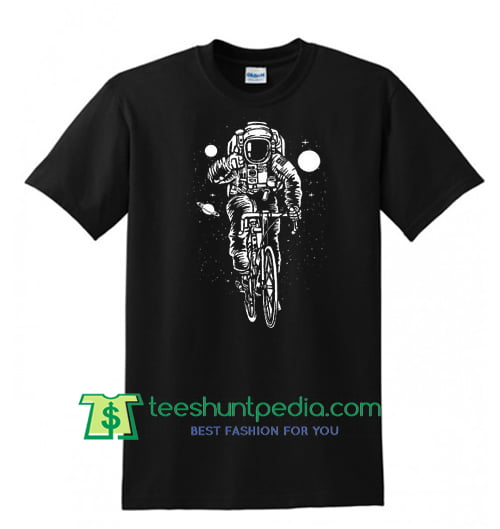 Astronaut on a Bike T Shirt, Funny Astronaut Shirt, Bicycle T Shirts, Space Shirt Maker Cheap