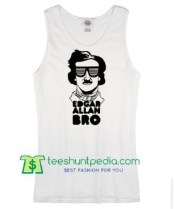 Cool Bro Retro Gothic Edgar Allan Bro with Sunglasses Racerback Tanktop Maker Cheap