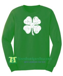 Shamrock St. Patrick's Day Sweatshirt Drinking Tee Shamrock T Shirt Maker Cheap