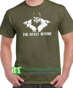 The Beast Within Hulk Mens Bodybuilding T Shirt Maker Cheap