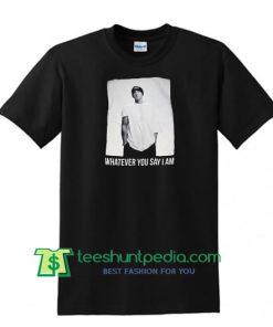 Vintage Eminem Whatever You Say I'am T shirt Maker Cheap