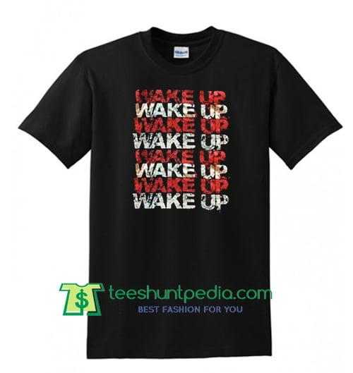 Wake Up Style Shirts T Shirt Maker Cheap