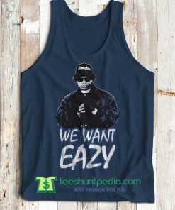 We Want Eazy Rap Hip Hop Legend Inspired Gangsta Gangster Tank Top Maker Cheap