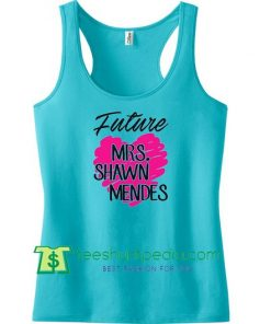 Future Mrs. Shawn Mendes - Workout Tank Top Maker Cheap