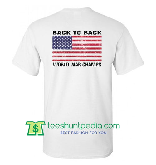 2151e2e61 Back to Back World War Champs T Shirt Back Maker Cheap