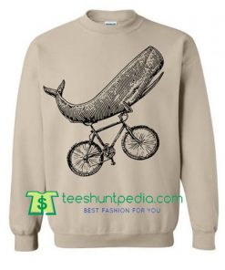 WHALE On A Bike Sweater, Gifts For Him Her Gift Ideas Whale Sweatshirt Boyfriend Bike Maker Cheap