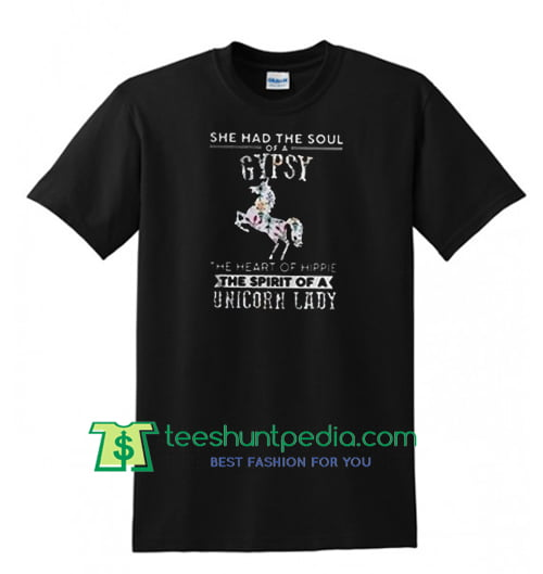 She had the soul of a gypsy the heart of hippie T Shirt Maker Cheap