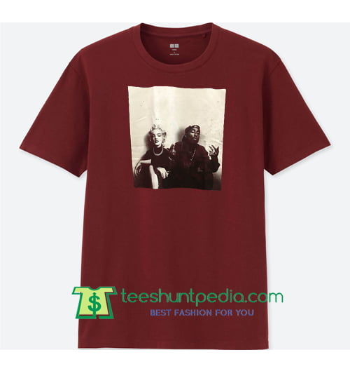 Tupac X Marilyn Monroe Tee, Couple T Shirts, Hiphop Legend Funny Graphic  Tee Maker Cheap