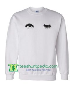 Wink Eyes Sweatshirt Maker Cheap
