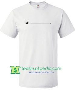 Be Stripe T Shirt Maker Cheap