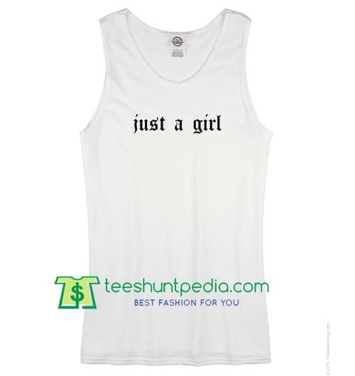 Just A Girl Tank Top Maker Cheap