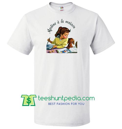 Martine A La Maison T Shirt Maker Cheap