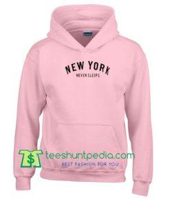 New York Never Sleeps Hoodie Maker Cheap