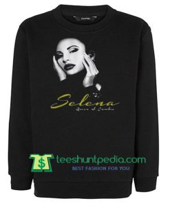 Selena Queen Sweatshirt Maker Cheap