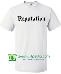 Taylor Swift reputation shirt, Taylor Swift Tour Shirt, Reputation Shirt, Reputation concert, Unisex Shirt Maker Cheap