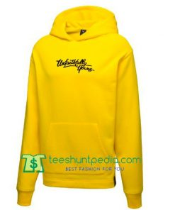 Unfaithfully Yours Hoodie Maker Cheap