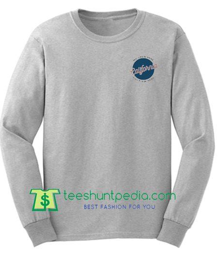 We Grew Here You Flew Here California Sweatshirt Maker Cheap