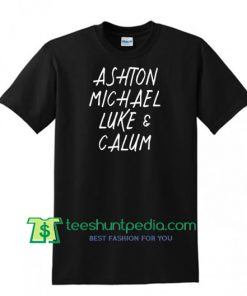 5SOS Shirt, Ashton Michael Luke and Calum Shirt, 5 Seconds of Summer Shirt Maker Cheap