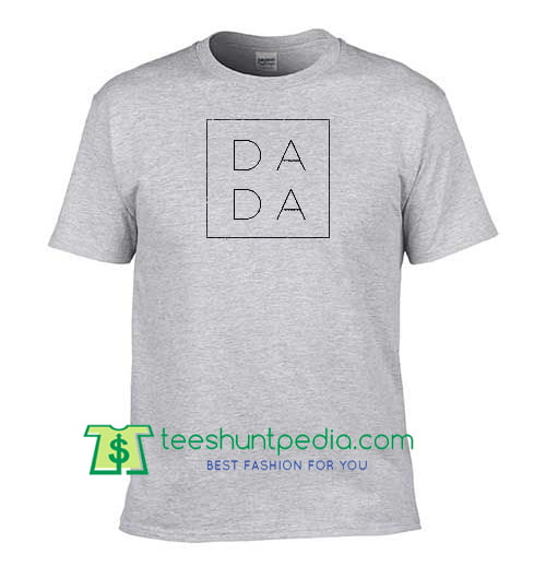 Dada Square Shirt Fathers Day Gift Gifts For Dad New T Maker Cheap