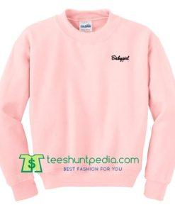 Babygirl Unisex Sweatshirt Maker Cheap