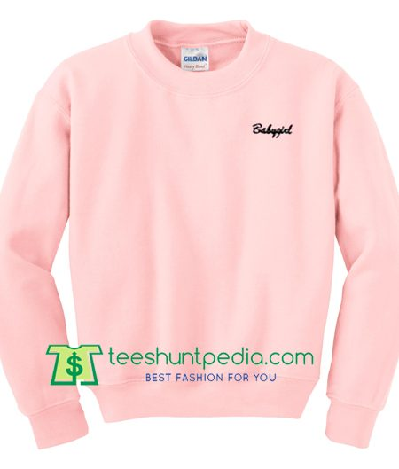 Babygirl Unisex Sweatshirt Maker Cheap