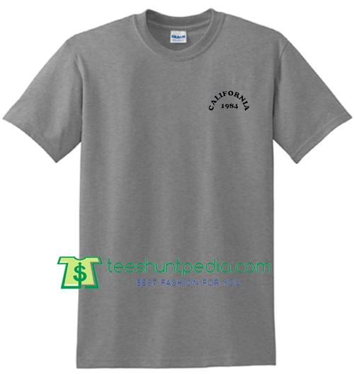 California 1984 T Shirt Maker Cheap
