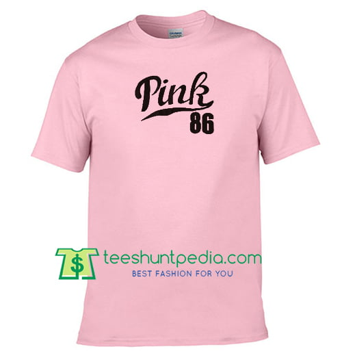 Pink 86 Unisex adult T Shirt Maker Cheap