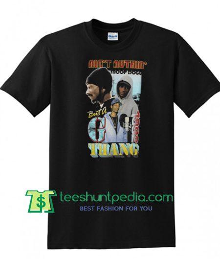 Snoop Dogg Ain't Nuthin but a G Thang T Shirt Maker Cheap